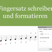 Fingersatz schreiben und formatieren